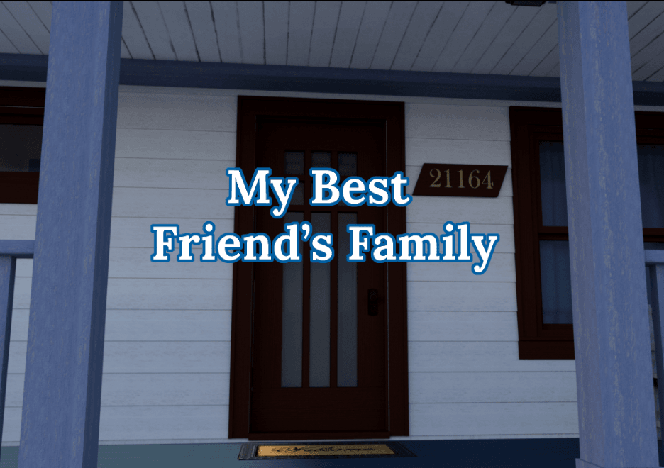 My Best Friend's Family – Version 1.0 Final - Free patreon family incest game 1